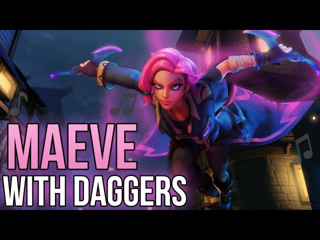 Paladins Song - Maeve With Daggers (Maroon 5 - Moves Like Jagger PARODY) ♪