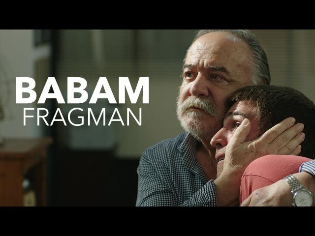 Babam - Fragman