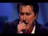 BRYAN  FERRY ( Экс. Roxy Music )  -  Jealous Guy  ( Ревнивый Парень )(  Live At  LSO  St. Lukes , London , England   2007 г  )