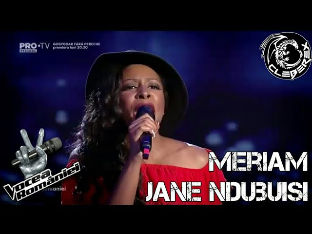 Шоу «Голос» Румыния 2017. - Мериам Джейн Ндубуиси (из Италии!) с песней «Ты позволяешь мне чувствовать cебя настоящей женщиной». —