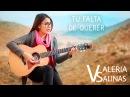 Tu falta de querer - Mon Laferte Valeria Salinas Cover