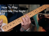 How to Play 'Give Me The Night' George Benson Guitar Lesson