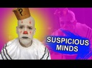 Suspicious Minds - Elvis Presley cover (Emo downer style) Puddles Pity Party