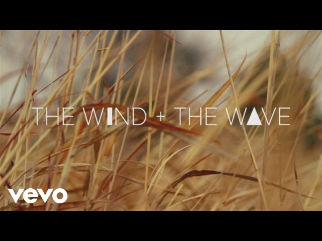 The Wind and The Wave - With Your Two Hands (The Marfa Takes)