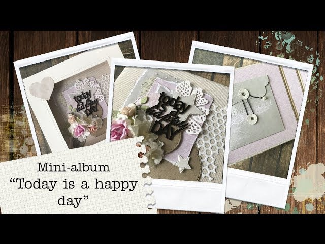 Мини-альбом Today is a happy day