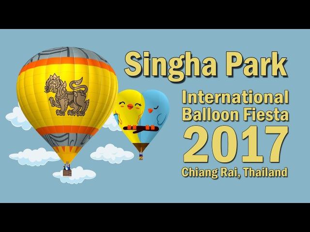 Singha Park International Balloon Fiesta 2017