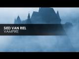 Sied van Riel  - Vampire [Subculture]