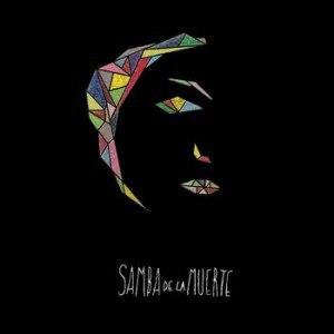 Samba De La Muerte
