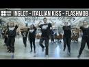 Флешмоб INGLOT Italian Kiss| Good Foot Dance Studio
