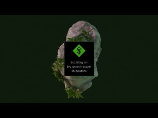 Building an ivy growth solver in Houdini (Part 1)