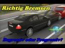 Wie bremse ich richtig Degressiv progressiv Bremsen Fahrstunde Führerschein Prüfungsfahrt