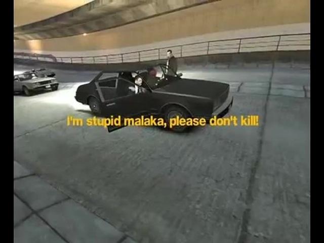 I'm stupid malaka. Please don't kill!
