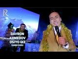 Davron Ahmedov - Osiyo qiz (Zamin SHOU)   Даврон Ахмедов - Осиё киз (Замин ШОУ)
