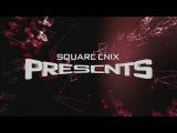 Square Enix Presents E3 2017 - Day 2