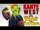 Kanye West vs Street Trollers