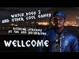 стрим Watch Dogs 2 (feat Богдан Рудый)