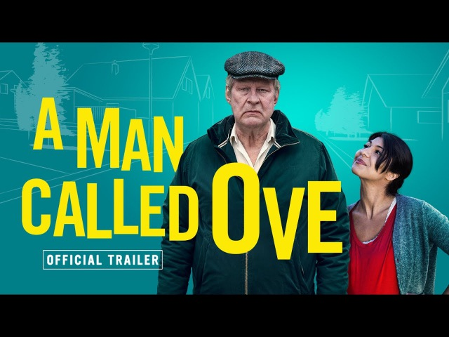 Вторая жизнь Уве / En man som heter Ove / A Man Called Ove 2015 Official UK Trailer