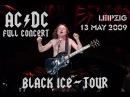 AC/DC - FULL CONCERT (Multicam-Mix) - Leipzig 2009 ( Black Ice -Worldtour)