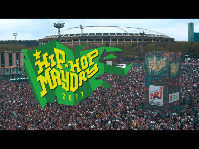 HIP-HOP MAYDAY 01.05.2017   Official Aftermovie (Official video)