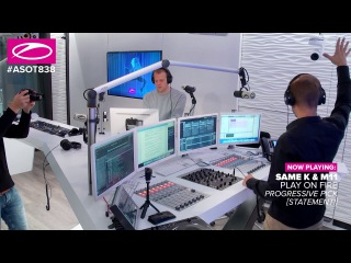 Same K & M11 - Play On Fire [#ASOT838] **PROGRESSIVE PICK**