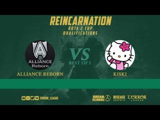 Reincarnation Cup - Kiski vs Alliance Reborn