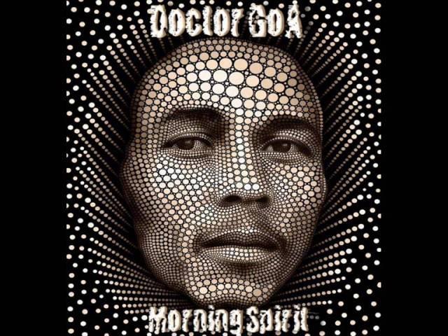 Doctor GoA - Morning Spirit (Progressive-PsY-Morning-Mix) - 2011