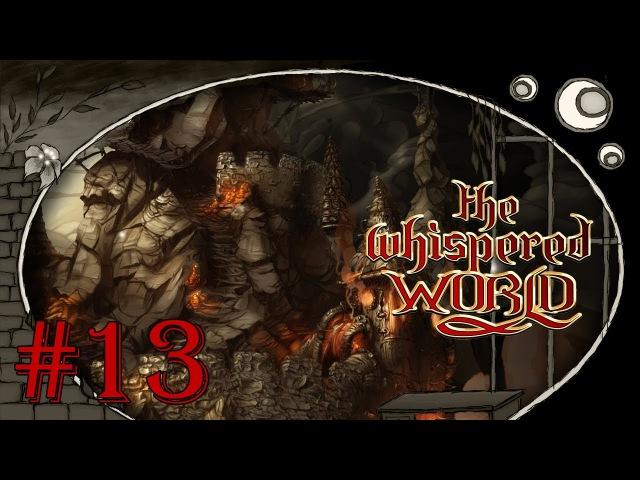 The Whispered World - Конец света! [серия 13]