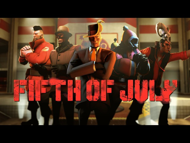 Fifth Of July - A TF2 Community Frag Movie