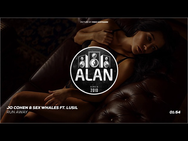 Jo Cohen Sex Whales Ft. Lusil - Run Away