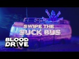 BLOOD DRIVE Definitely Not Fake Commercial Suck Bus SYFY