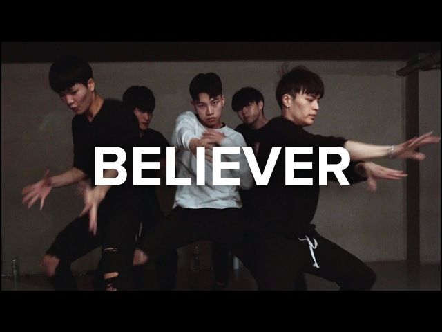 Believer Imagine Dragons Jinwoo Yoon Choreography