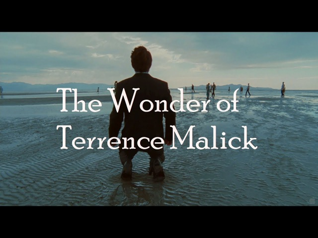 The Wonder of Terrence Malick