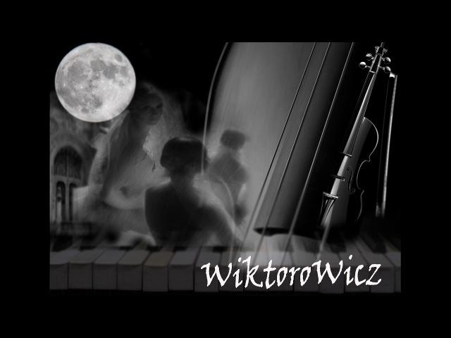 Music by Wiktorowicz - Lelu orchestra ( Beautiful music) ( очень красивая музыка)