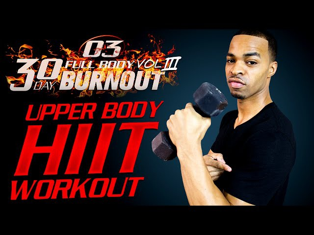 60 Min. Brutal Upper Body Build for Strong Arms | Day 03 - 30 Day Full Body Burnout Vol. 3