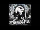 Losing Your Senses - Renegade Five