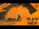 Slice 'n' Dice | Volume 2