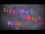 Gorillaz - Sleeping Powder