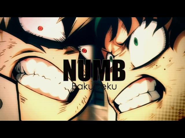 「AMV」ᴴᴰ ▪ BakuDeku - NUMB 2017 (Story)