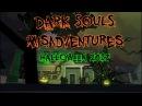 ThePruld Dark souls misadventures Halloween 2017