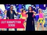 Lilit Karapetyan amp Sekou - Siro qami, Du im lav ynker megamix Tashi Show 2017