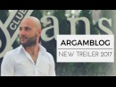 Argamblog NEW Trailer 2017