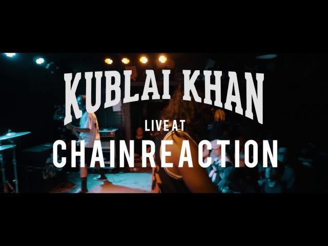 Kublai Khan - FULL SET {HD} 090717 (Live @ Chain Reaction)