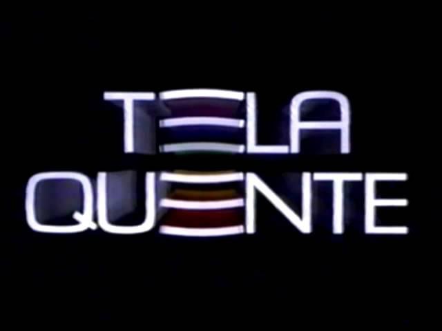 Tela Quente - Trilha Sonora de Oferecimento (1988-2016)