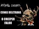 OLHOS FAMINTOS 1 e 2 (JEEPERS CREEPERS) CENAS DELETADAS O CREEPER FALOU
