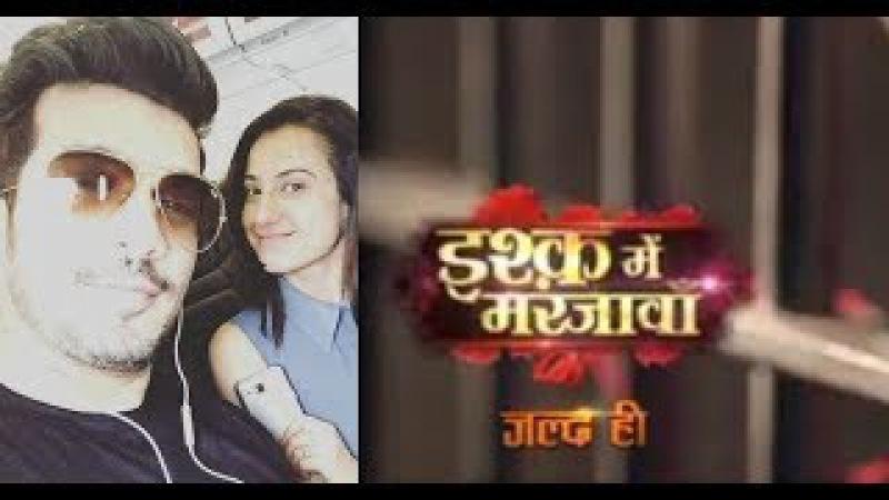Arjun Bijlani Is BACK With 'Ishq Mein Mar Jawan'     TV Prime Time