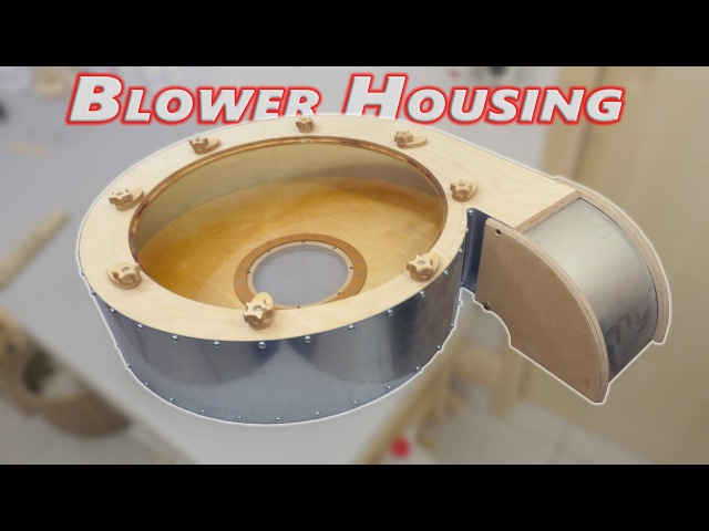 Building a Big Dust Collector Blower 2