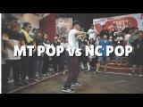 MAD DA FUNK 2017  MT POP VS NC POP  FINAL POPPING