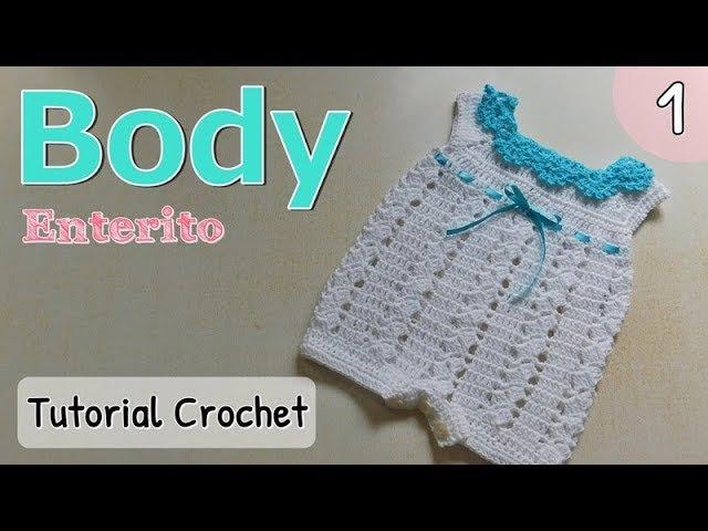 Patrón: body, enterito, pelele a crochet ganchillo para bebe (1/2)
