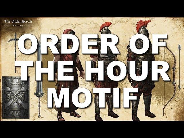 ESO Order of The Hour Motif - Armor & Weapons - Elder Scrolls Online