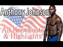 Anthony Johnson Highlights UFC WSOF Titan KOs All Knockouts